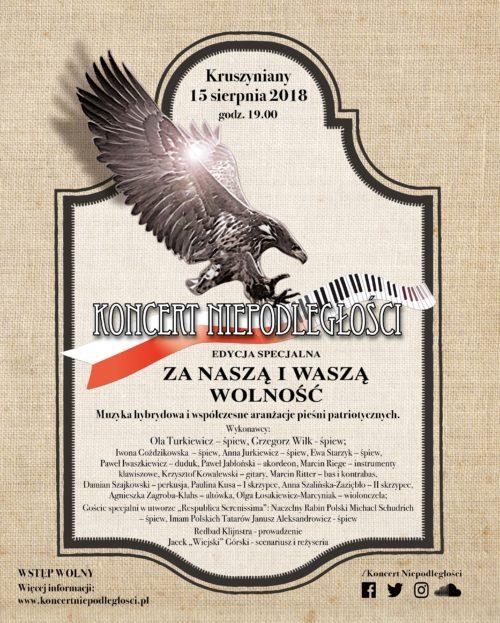 """Koncert Niepodległości edycja specjalna """"Za Naszą i Waszą Wolność"""" – Kruszyniany, 2018"""
